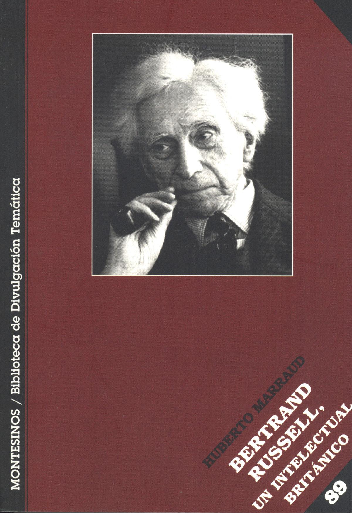 Bertrand Rusell: Un Intelectual Britanico (el Viejo Topo/montesin Os) - Marraud Gonzalez Humberto