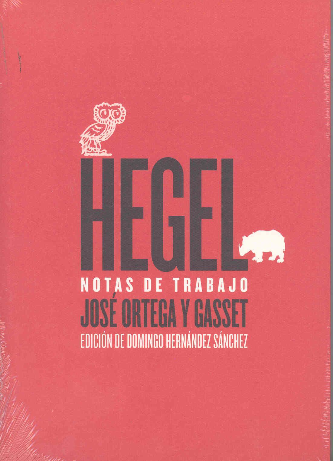 Hegel: Notas De Trabajo - Ortega Y Gasset Jose