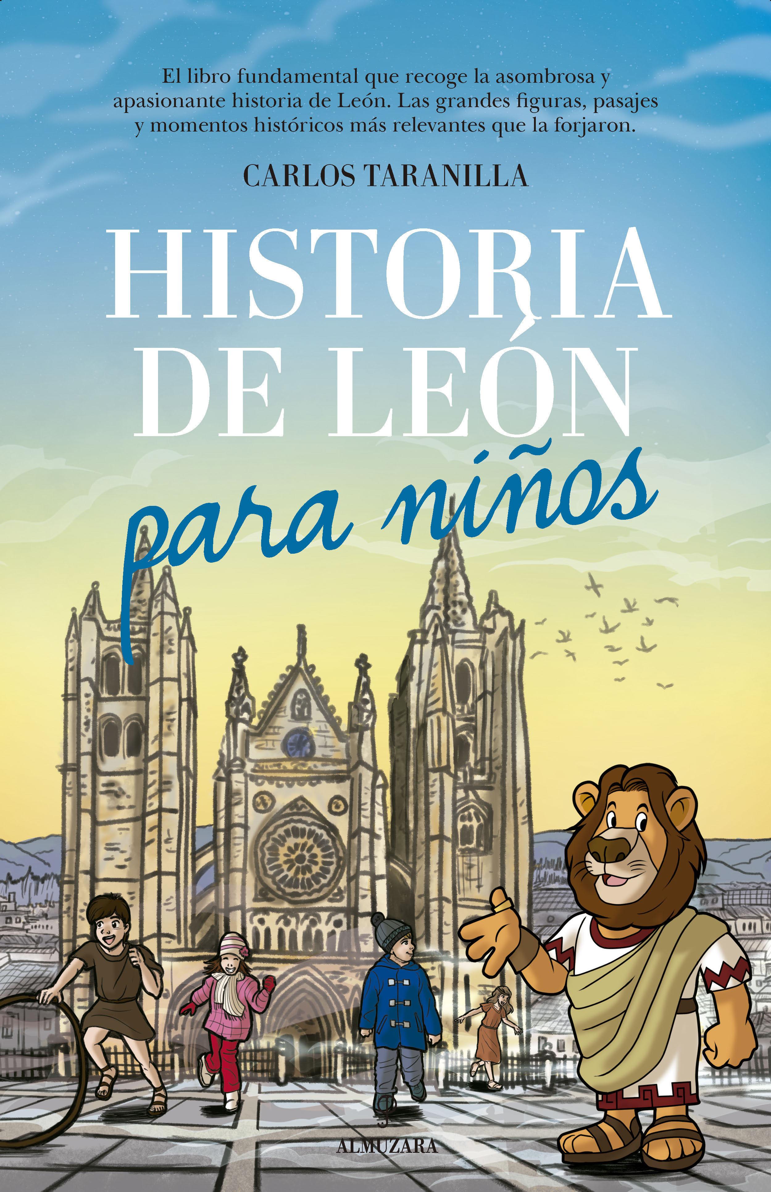Historia De Leon Para Niños - Taranilla Carlos Javier