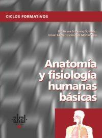 Anatomia Y Fisiologia Humanas Basica (ciclo Formativo Grado Medio - Vv.aa.
