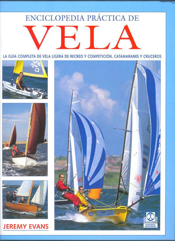 Enciclopedia Practica De Vela - Evans Jeremy