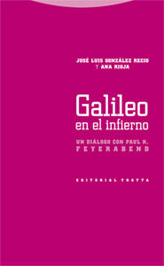 Galileo En El Infierno: Un Dialogo Con Paul Feyerabend - Gonzalez Recio Jose Luis