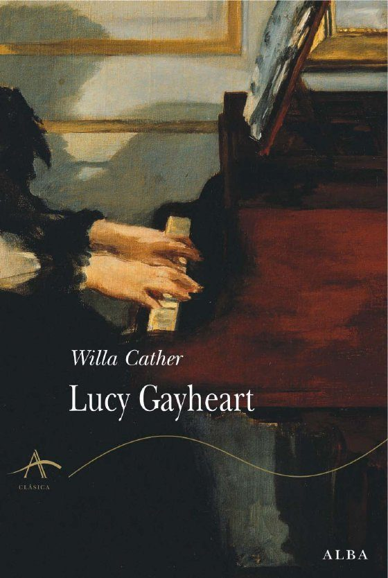 Lucy Gayheart - Cather Willa