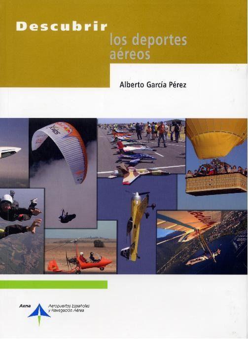 Descubrir Los Deportes Aereos - Garcia Perez Alberto