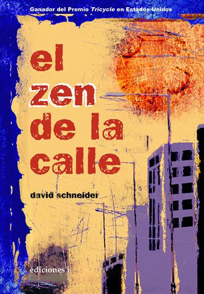 El Zen De La Calle - Schneider David