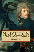 Napoleon: El Camino Hacia El Poder 1769-1799 - Dwyer Philip