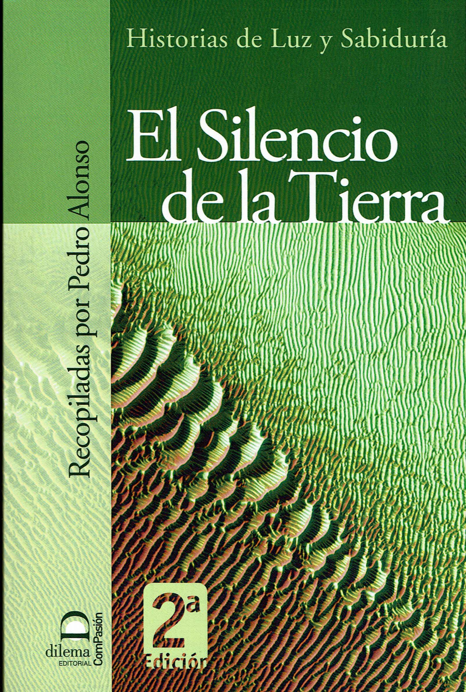 El Silencio De La Tierra - Alonso Pedro