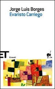 Evaristo Carriego. - Borges Jorge Luis