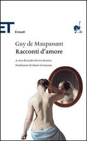 Racconti D Amore - Maupassant Guy De