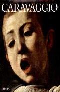 Caravaggio - Caravaggio Michelangelo Merisi Da