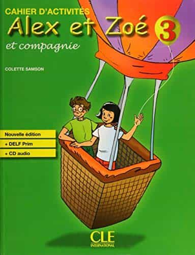 Alex Et Zoe 3 Et Compagnie. Cahier D Activites - Vv.aa.