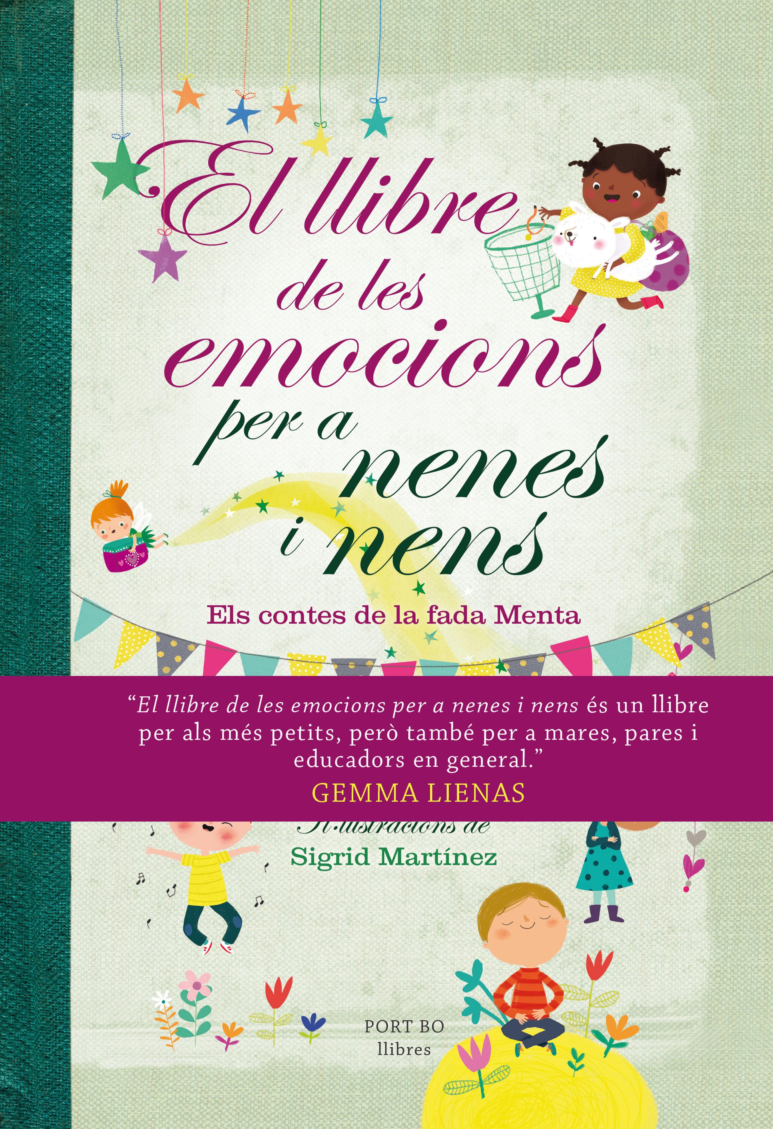 El Llibre De Les Emocions Per A Nenes I Nens: Els Contes De La Fada Me - Lienas Gemma