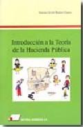 Introduccion A La Teoria De La Hacienda Publica - Ramos Llanos Antonio Javier