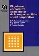 El Gobierno Corporativo Como Motor De La Responsabilidad Social C Orpo - Fernandez Izquierdo Maria Angeles