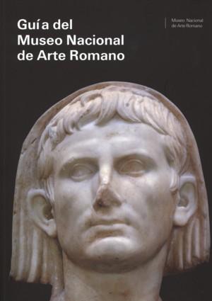 Guia Del Museo Nacional De Arte Romano - Vv.aa.