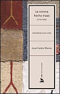 La Corona Hecha Trizas: Una Literatura En Crisis - Mainer Jose Carlos (eds.)