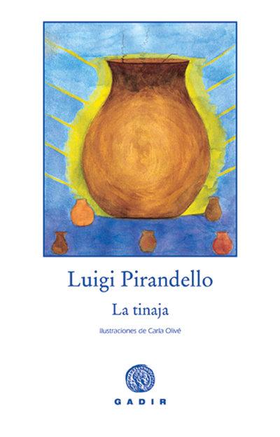 La Tinaja - Pirandello Luigi