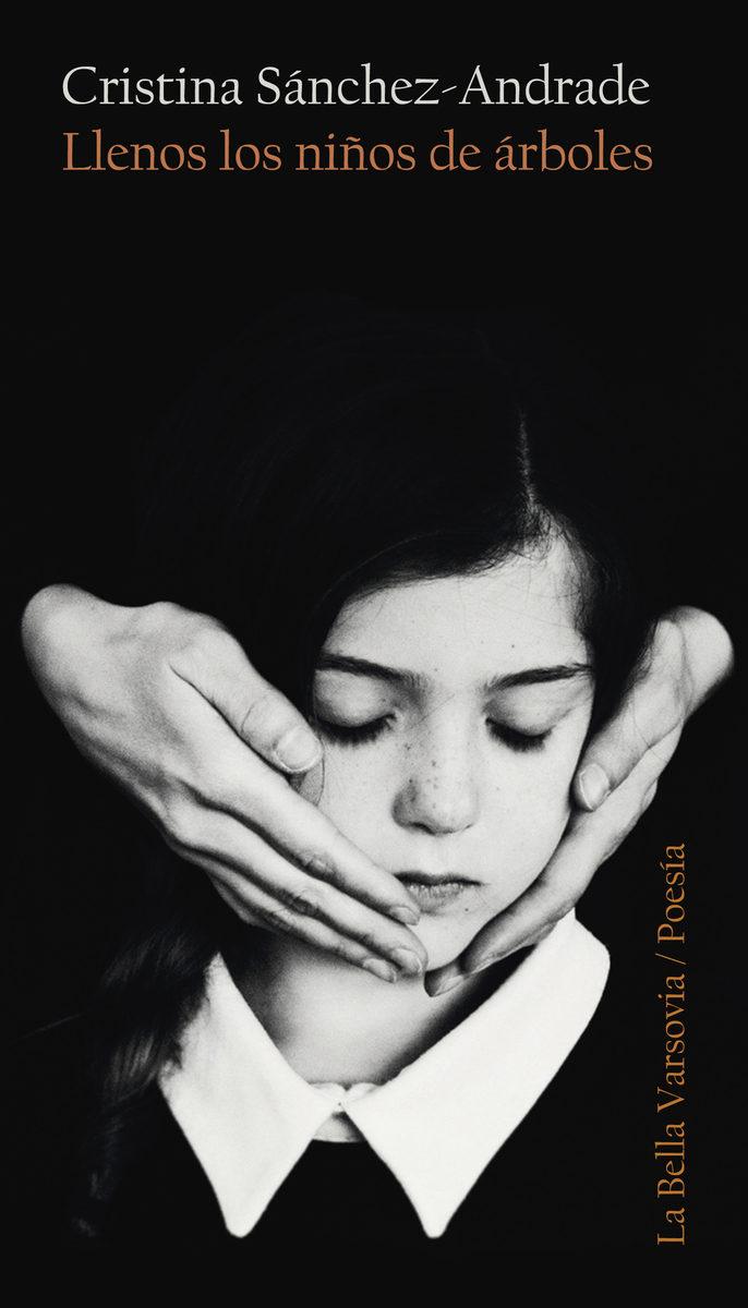 Llenos Los Niños De Árboles - Sanchez Andrade Cristina
