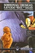 Sobrepeso/obesidad Ejercicio Fisico Y Salud - Vv.aa.