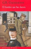 El Hombre Que Fue Jueves - Chesterton Gilbert Keith