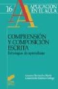 Comprension Y Composicion Escrita: Estrategias De Aprendizaje - Hernandez Martin Azucena