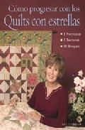 Como Progresar Con Los Quilts Con Estrellas - Anderson Alex