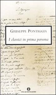 I Classici In Prima Persona - Pontiggia Giuseppe