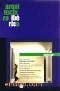 Arquitectura Iberica. Habitar - Vv.aa.