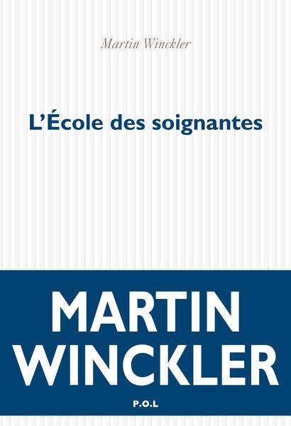 L École Des Soignantes - Winckler Martin
