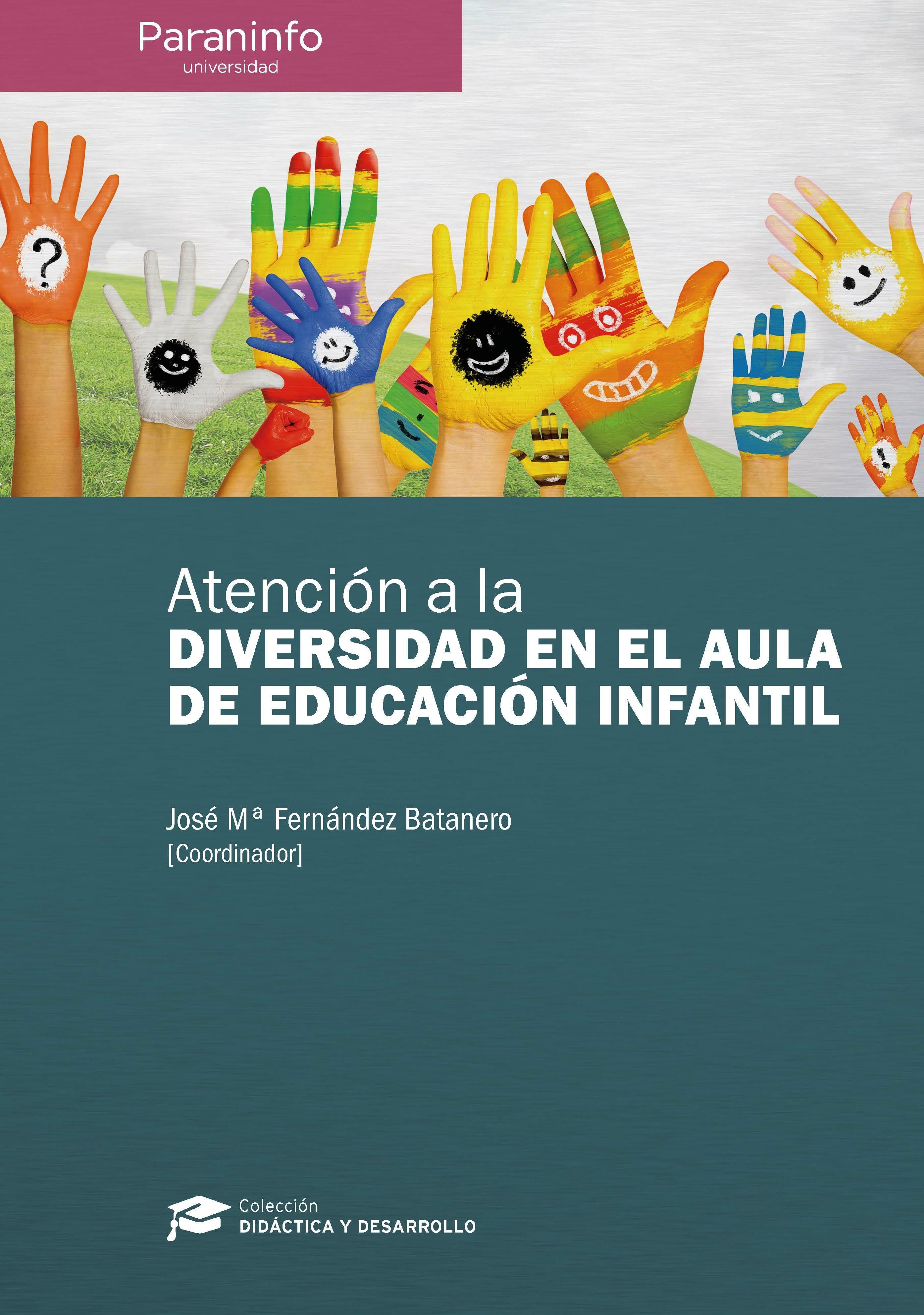 Atencion A La Diversidad En El Aula De Educacion Infantil - Fernandez Batanero Jose Maria