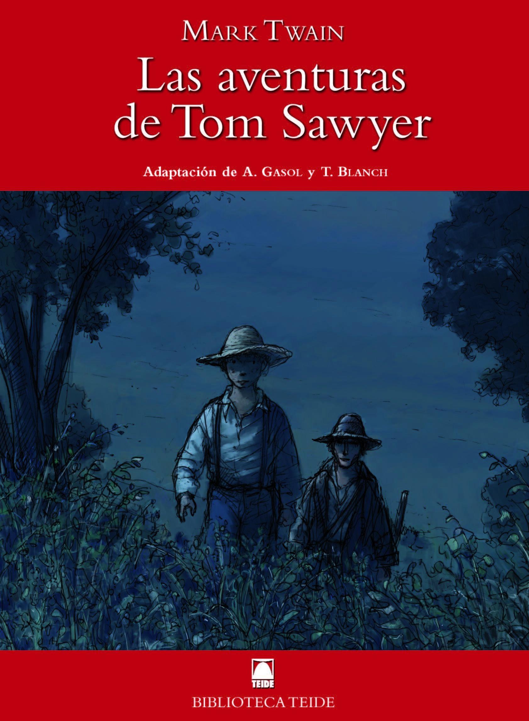 Las Aventuras De Tom Sawyer - Twain Mark