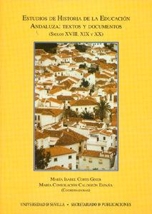Estudios De Historia De La Educacion Andaluza: Textos Y Documento S (s - Corts Giner Isabel