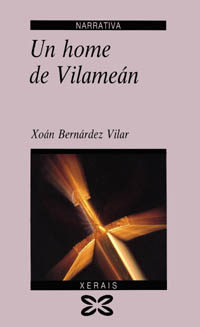 Un Home De Vilamean (6ª Ed.) - Bernardez Vilar Xoan