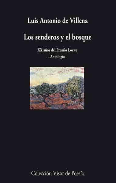 Los Senderos Y El Bosque - Villena Luis Antonio De