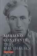 Tras Mauthausen - Constante Campo Mariano
