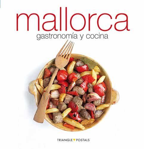 Mallorca: Gastronomia Y Cocina - Font Marga