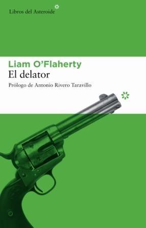 El Delator - O Flaherty Liam