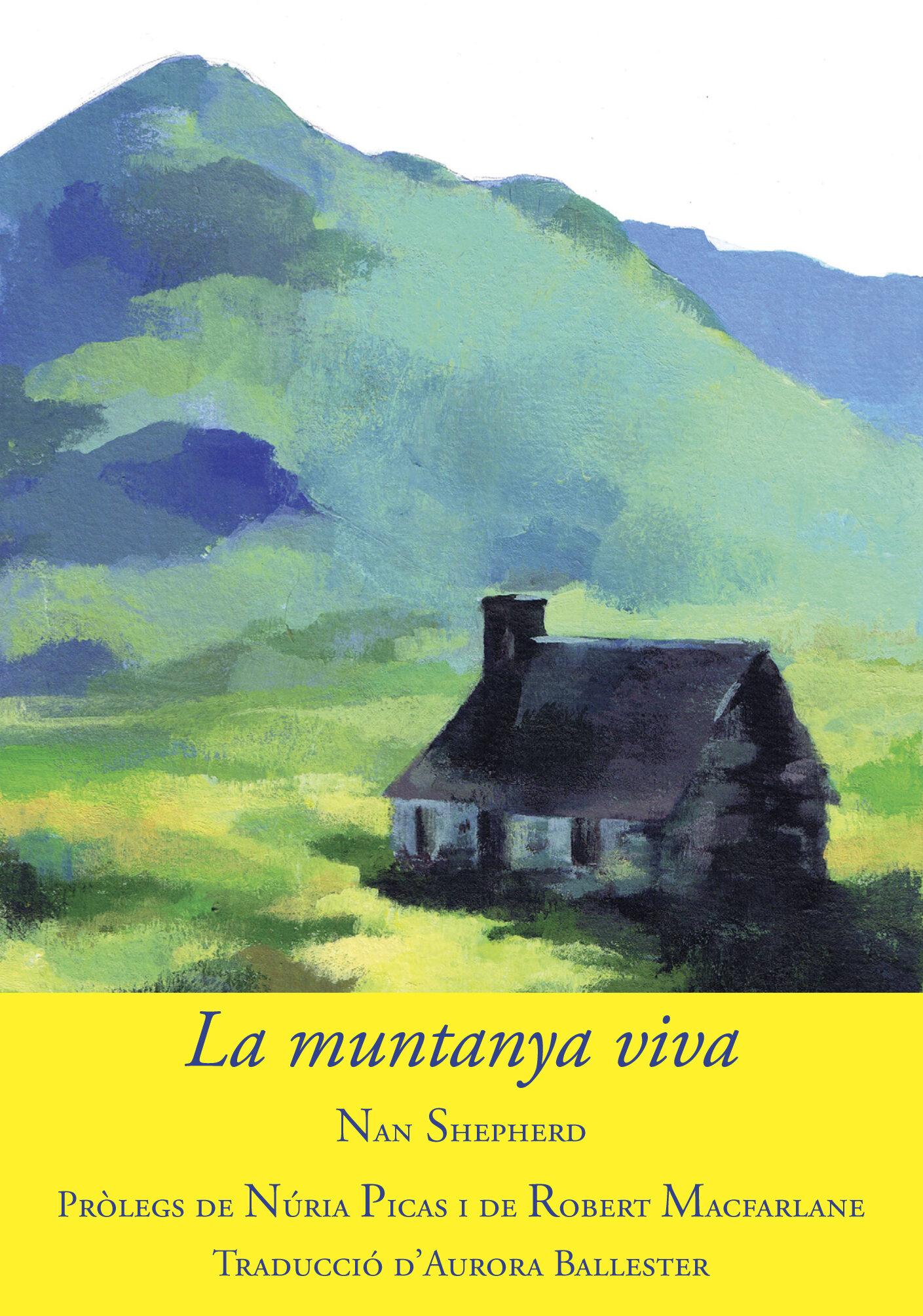 La Muntanya Viva - Shepherd Nan