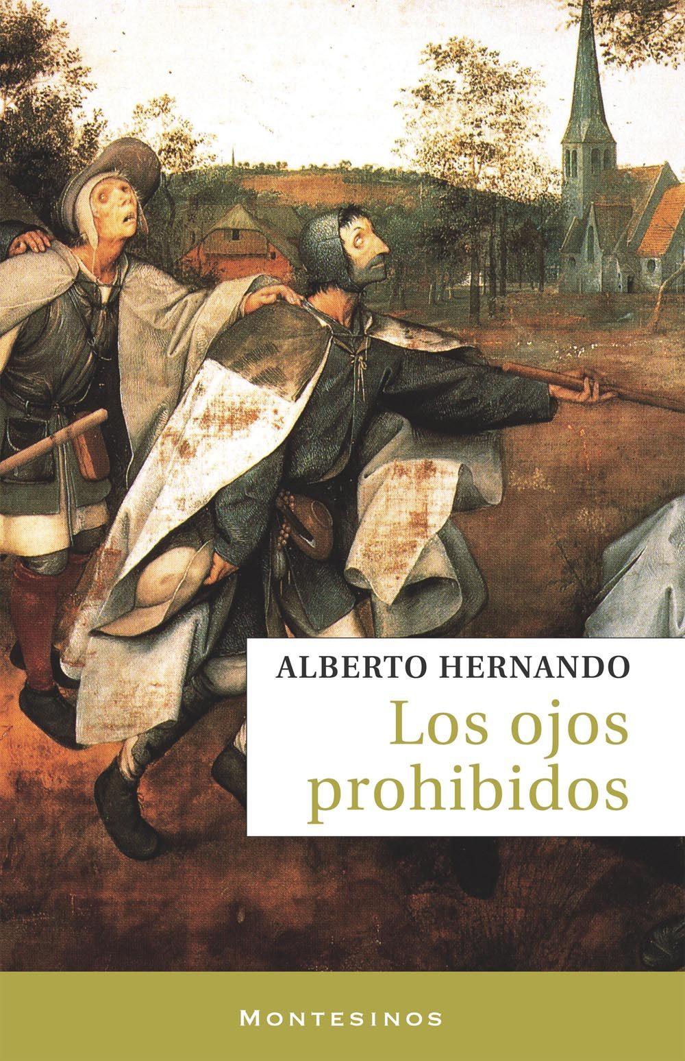 Los Ojos Prohibidos (montesinos) - Hernando Alberto