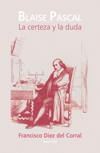 La Certeza Y La Duda - Diez Del Corral Francisco