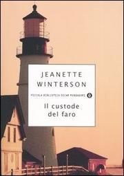 Il Custode Del Faro - Winterson Jeanette