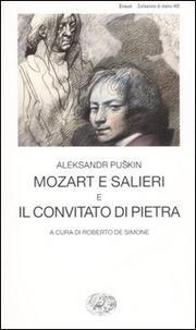 Mozart E Salieri E Il Convitato - Pushkin Alexander Sergueevich
