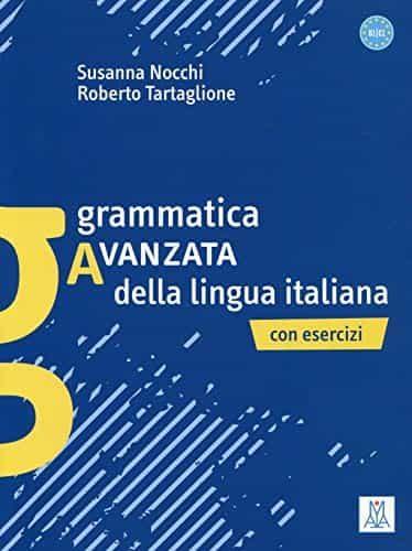 Grammatica Avanzata Della Lingua Italiana (b1-c1) - Nocchi Susana