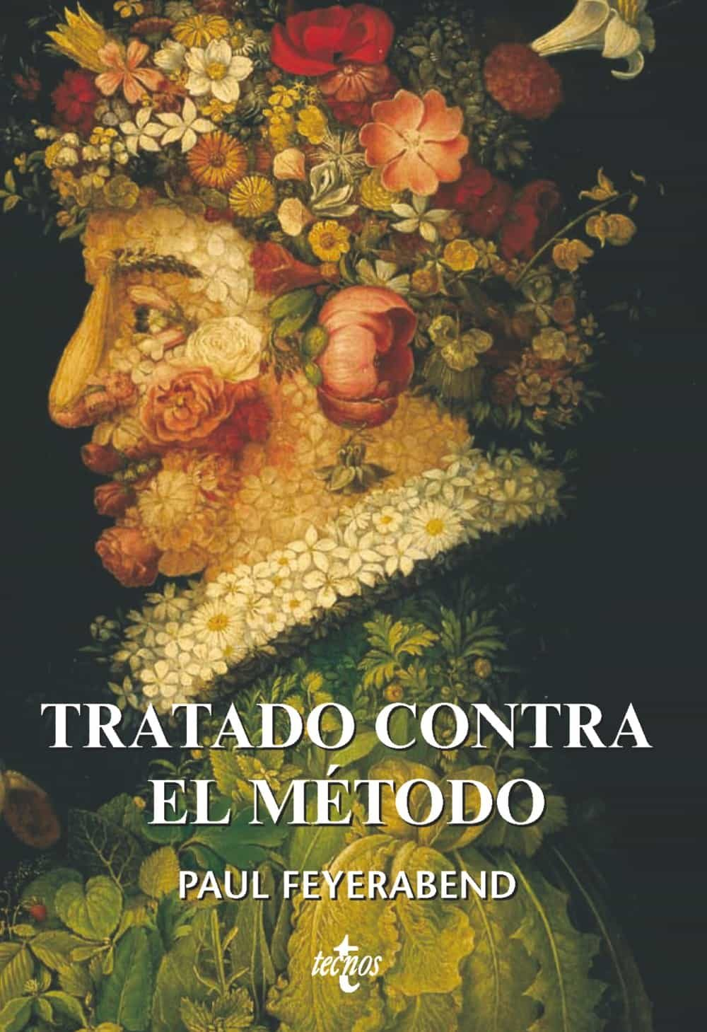 Tratado Contra El Metodo: Esquema De Una Teoria Anarquista Del Co Noci - Feyerabend Paul K.