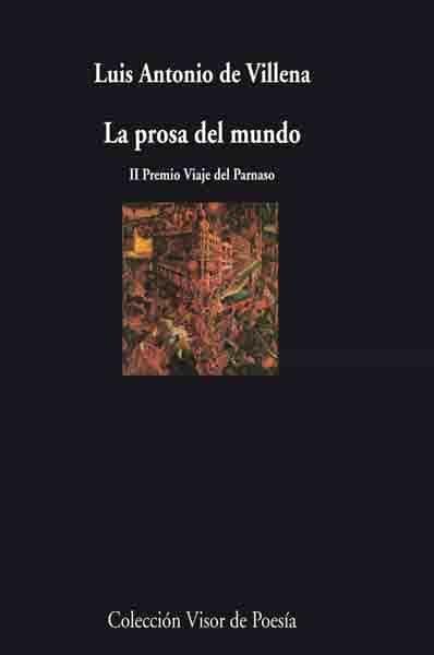 La Prosa Del Mundo - Villena Luis Antonio De
