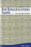 Breve Historia De La Literatura Española - Gonzalez Martinez Juan Miguel