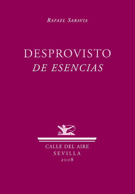 Desprovisto De Esencias - Saravia Rafael