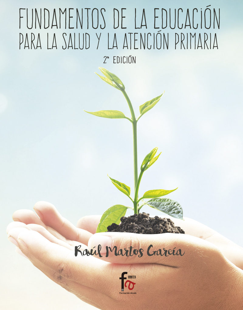Fundamentos De La Educación Para La Salud (2ª Ed) - Martos Garcia Raul