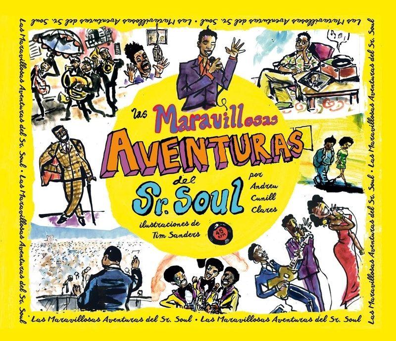 Las Maravillosas Aventuras Del Sr. Soul - Cunill Clares Andreu
