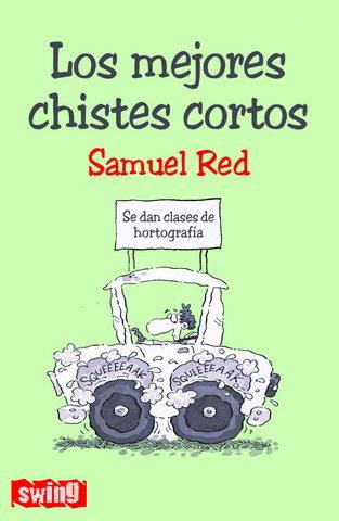 Los Mejores Chistes Cortos - Red Samuel